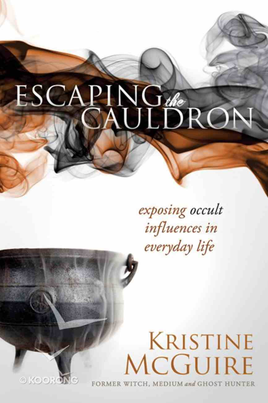 Escaping the Cauldron Paperback