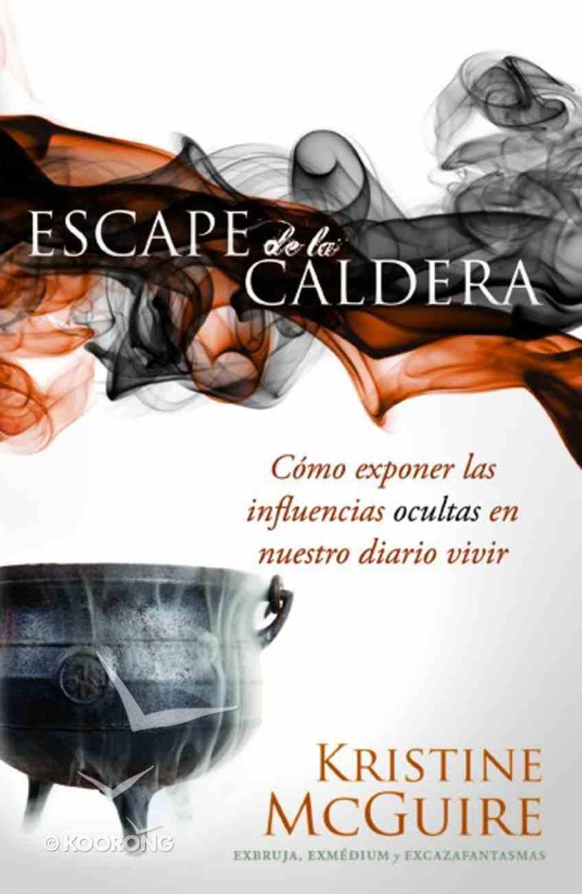 Escape De La Caldera (Escaping The Cauldron) Paperback