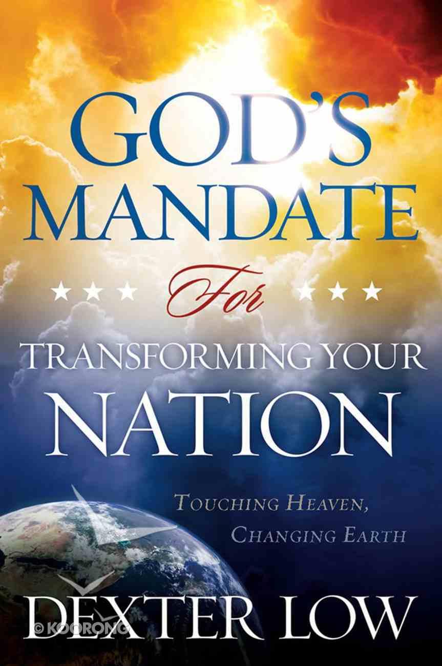 God's Mandate For Transforming Your Nation Paperback