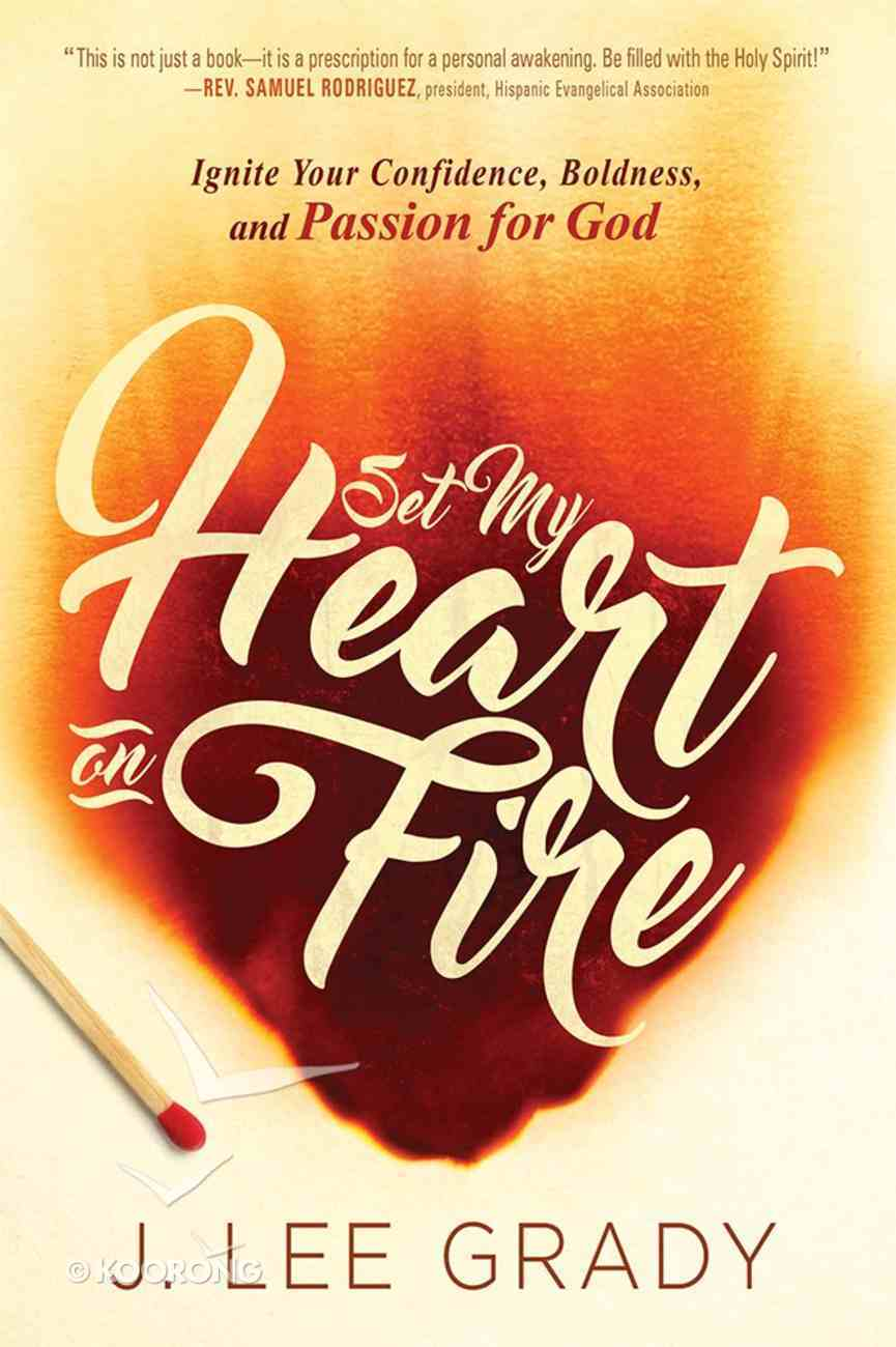 Set My Heart on Fire Paperback