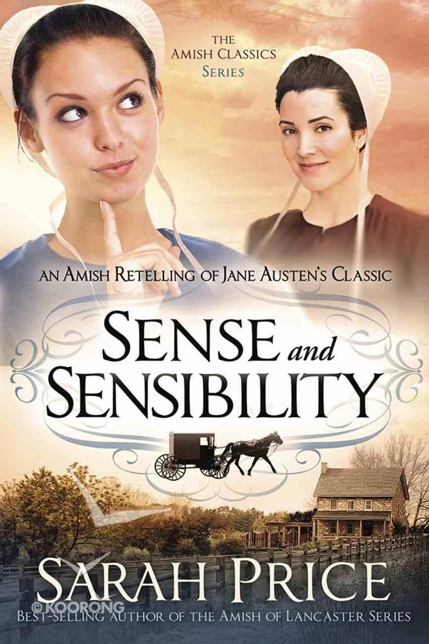 Sense and Sensibility (Amish Classics Series) Paperback