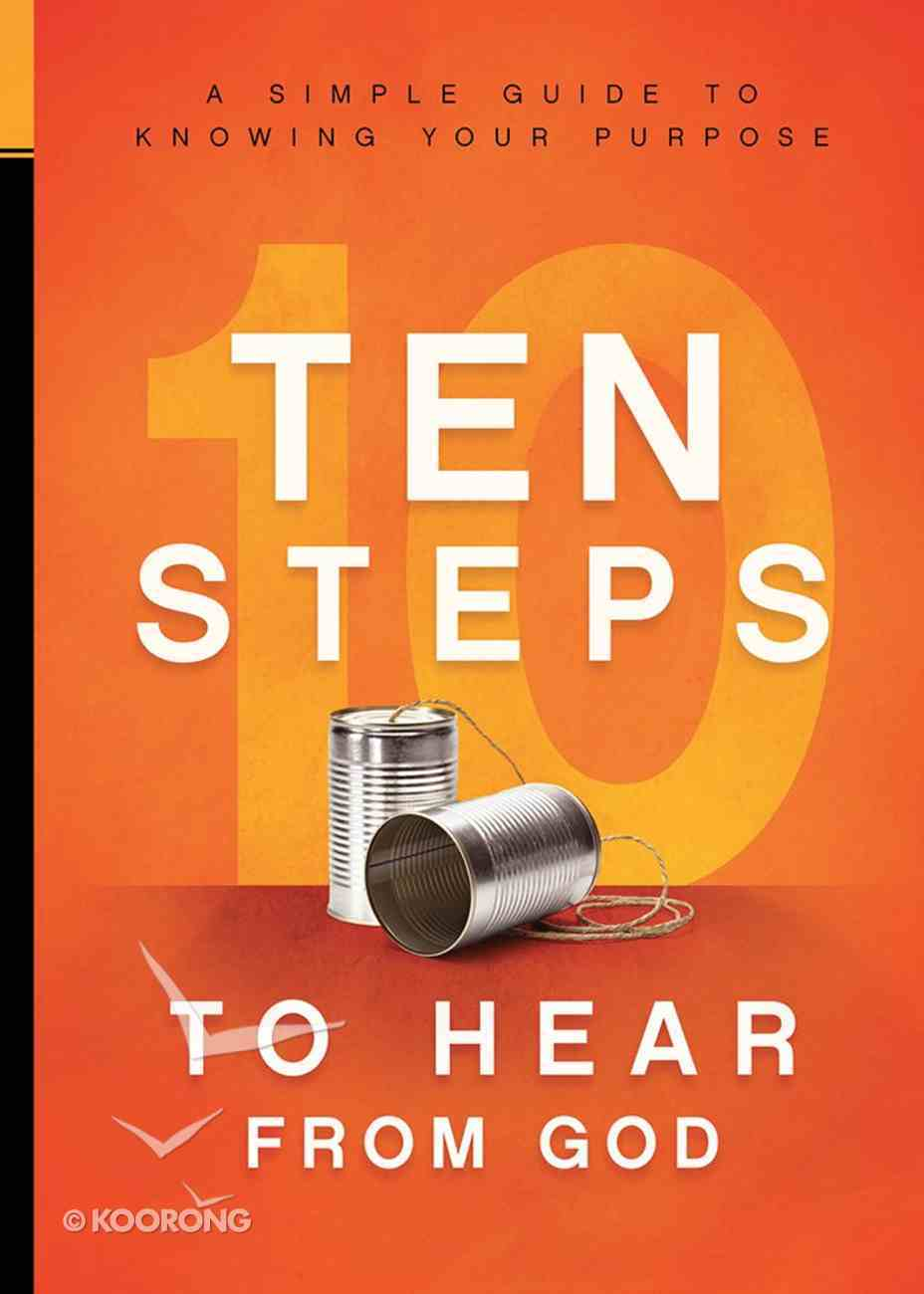 10 Steps to Hear From God Paperback