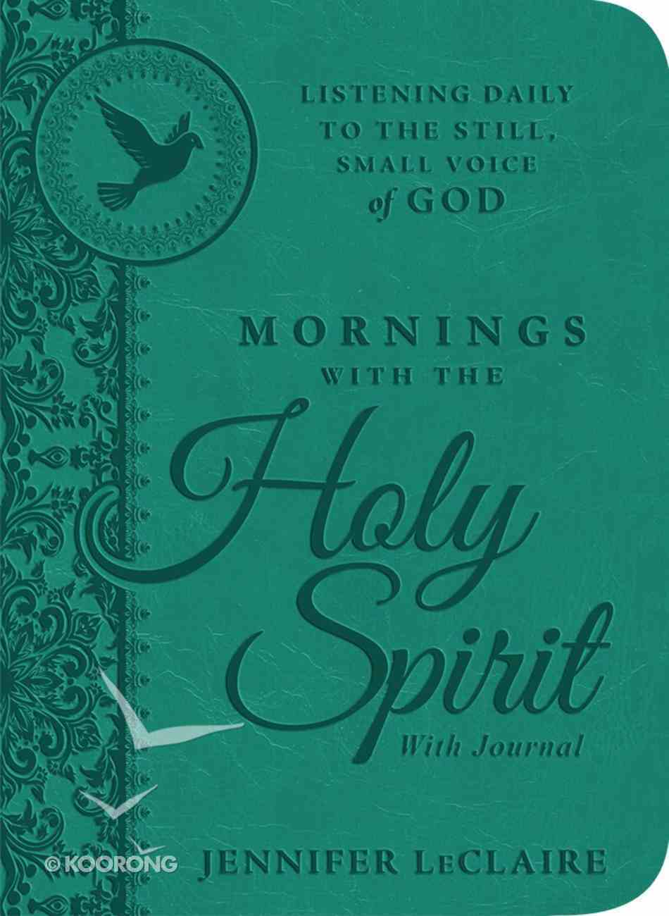 Mornings With the Holy Spirit With Journal Hardback