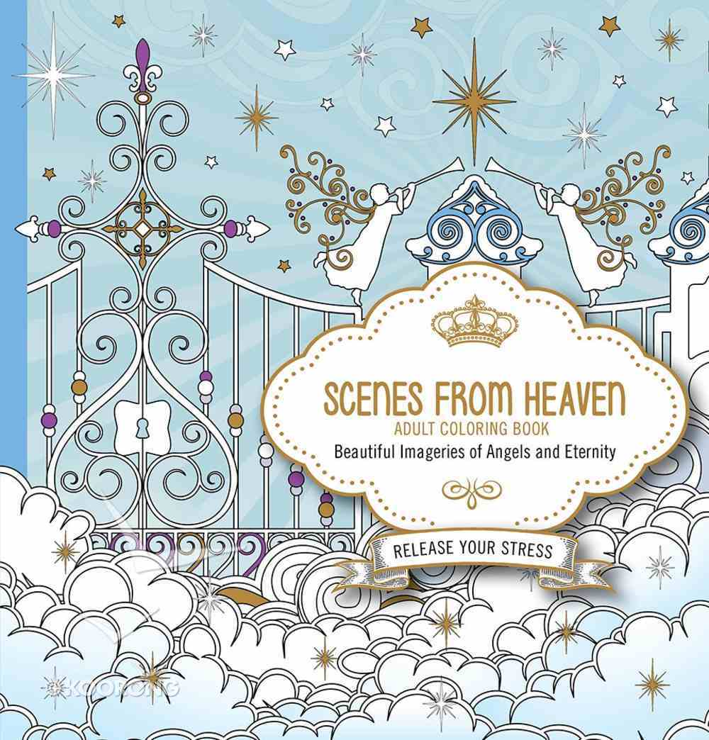 Scenes From Heaven (Adult Coloring Books Series) Paperback