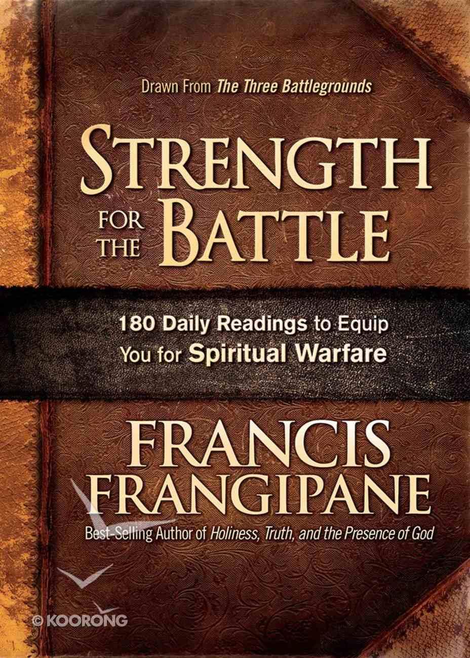 Strength For the Battle Hardback