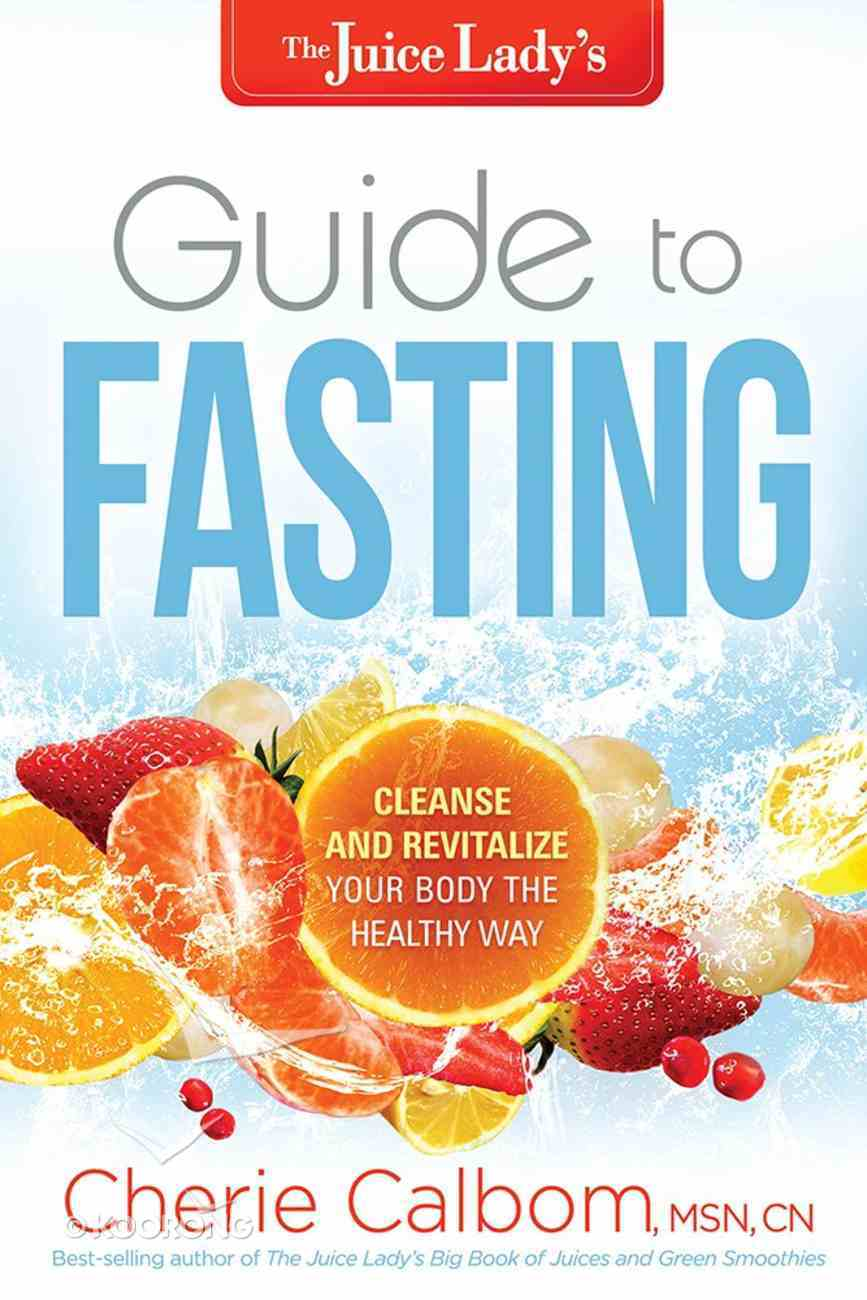 The Juice Lady's Guide to Fasting Paperback