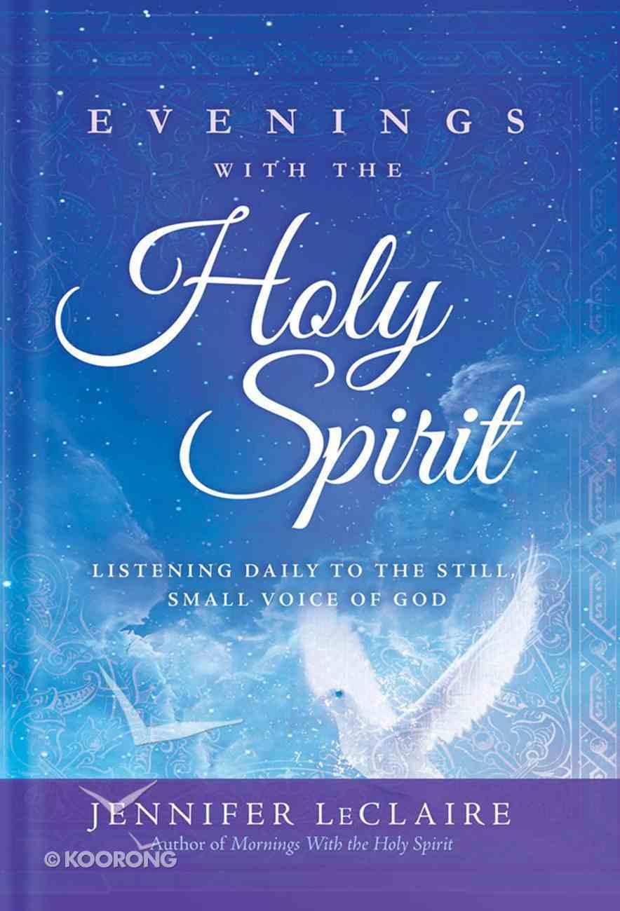 Evenings With the Holy Spirit Hardback