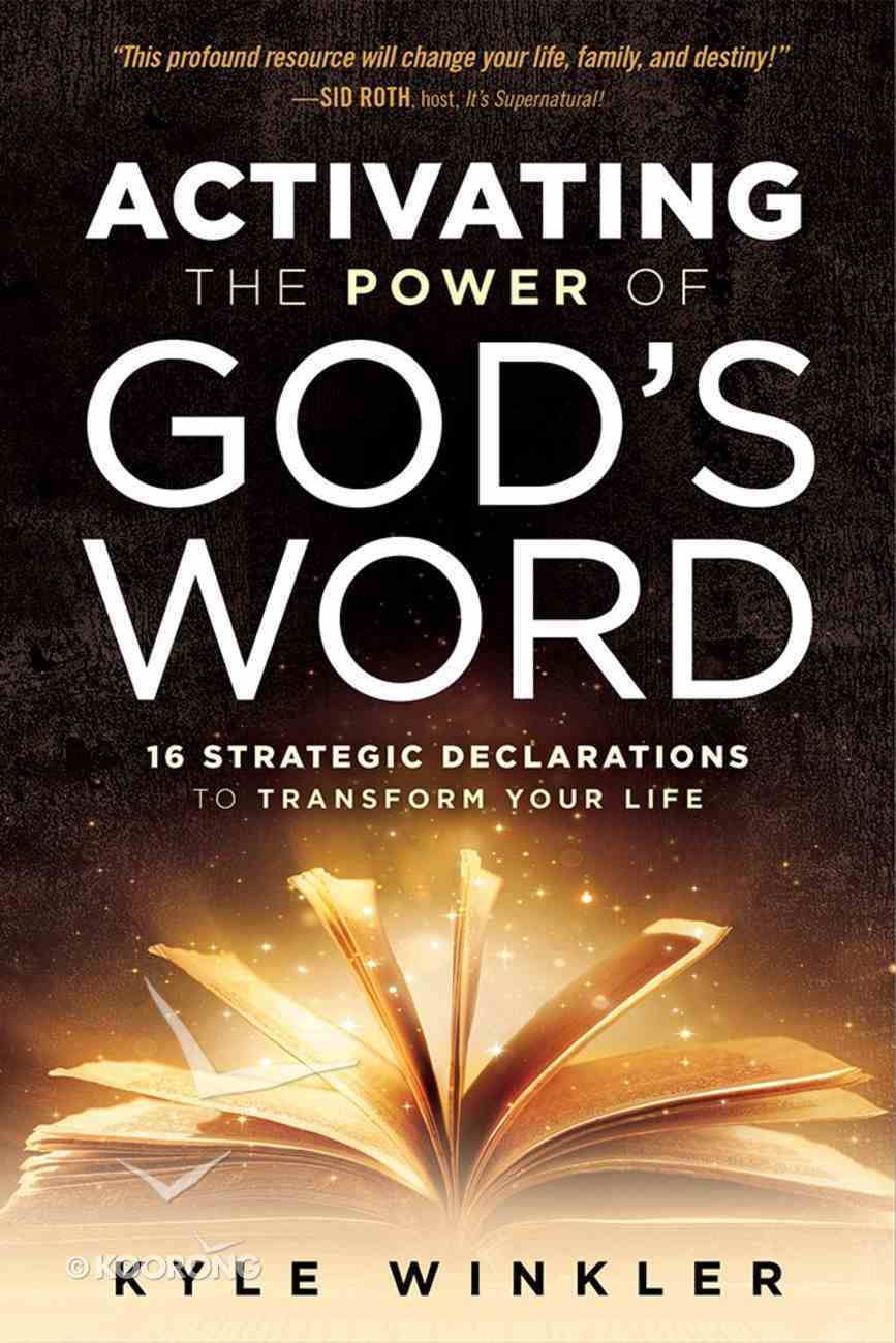 Activating the Power of God's Word Paperback