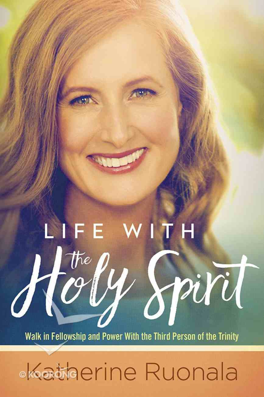 Life With the Holy Spirit Paperback