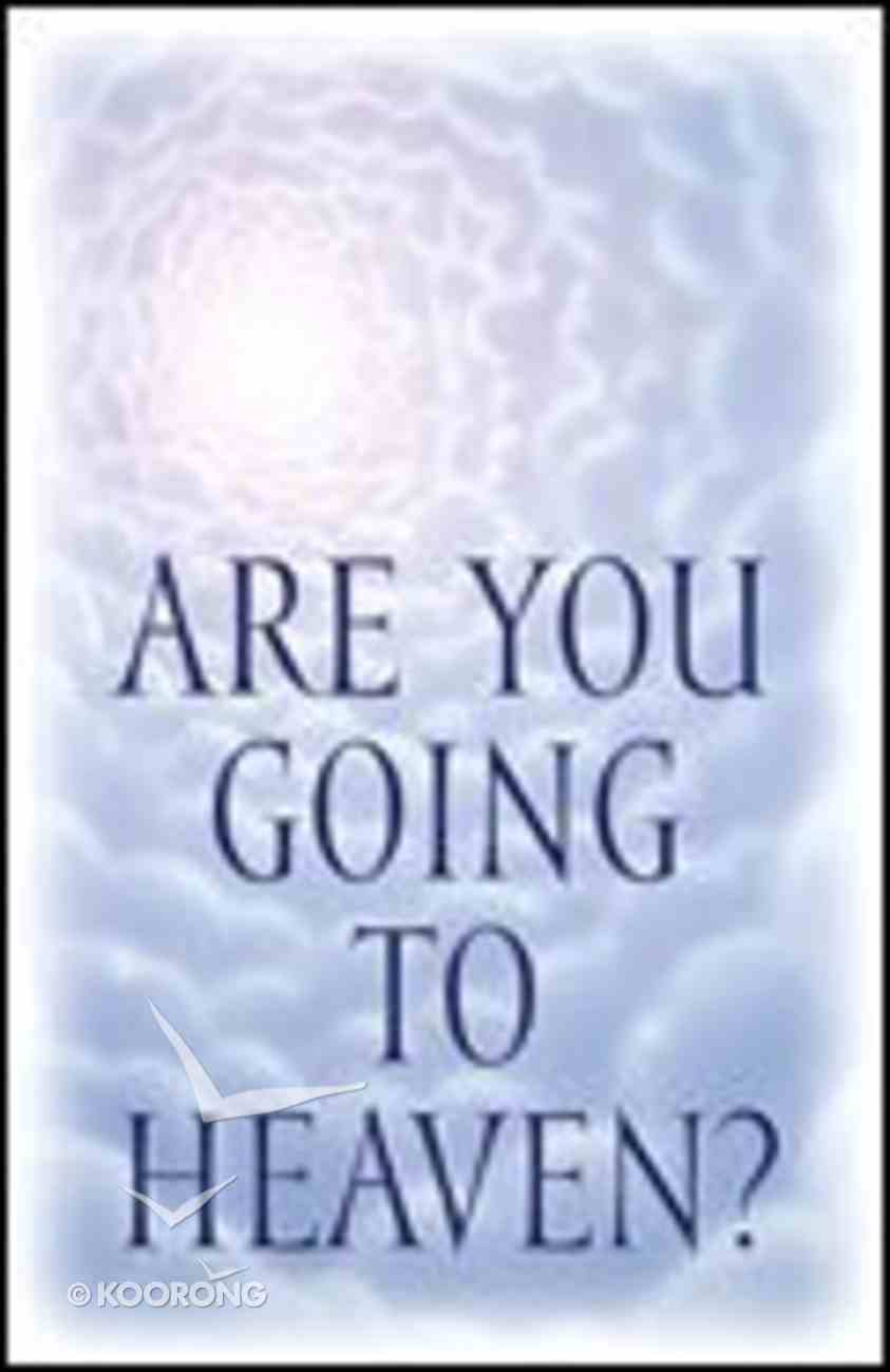 Are You Going to Heaven? (25 Pack) Booklet