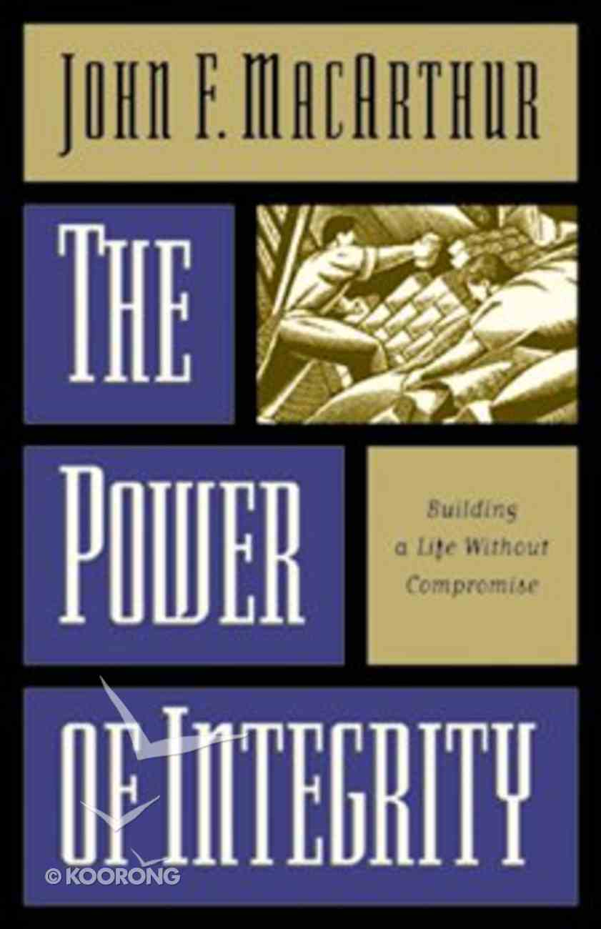 The Power of Integrity Paperback