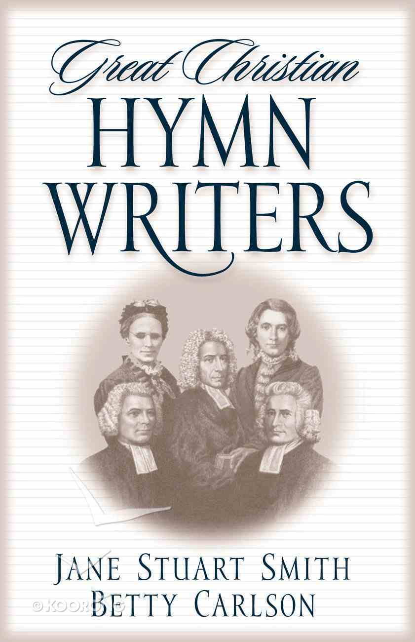 Great Christian Hymnwriters Paperback