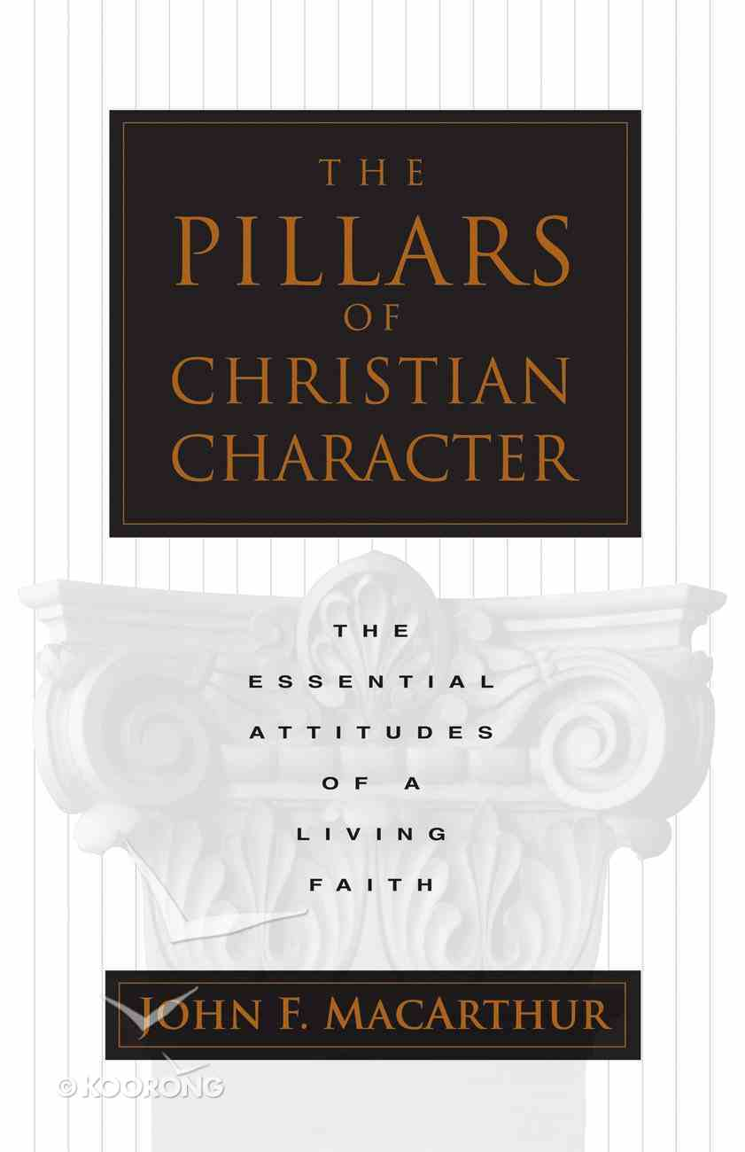 The Pillars of Christian Character Paperback