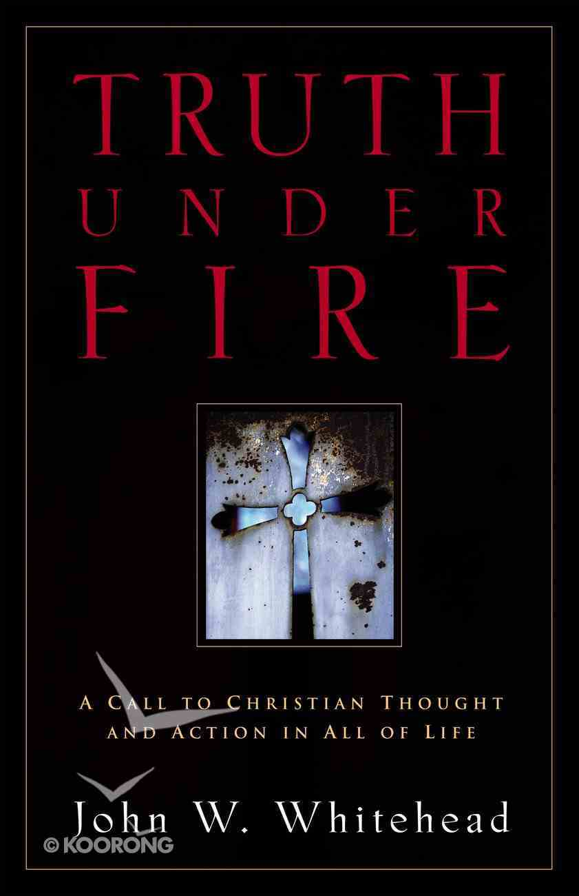 Truth Under Fire Paperback