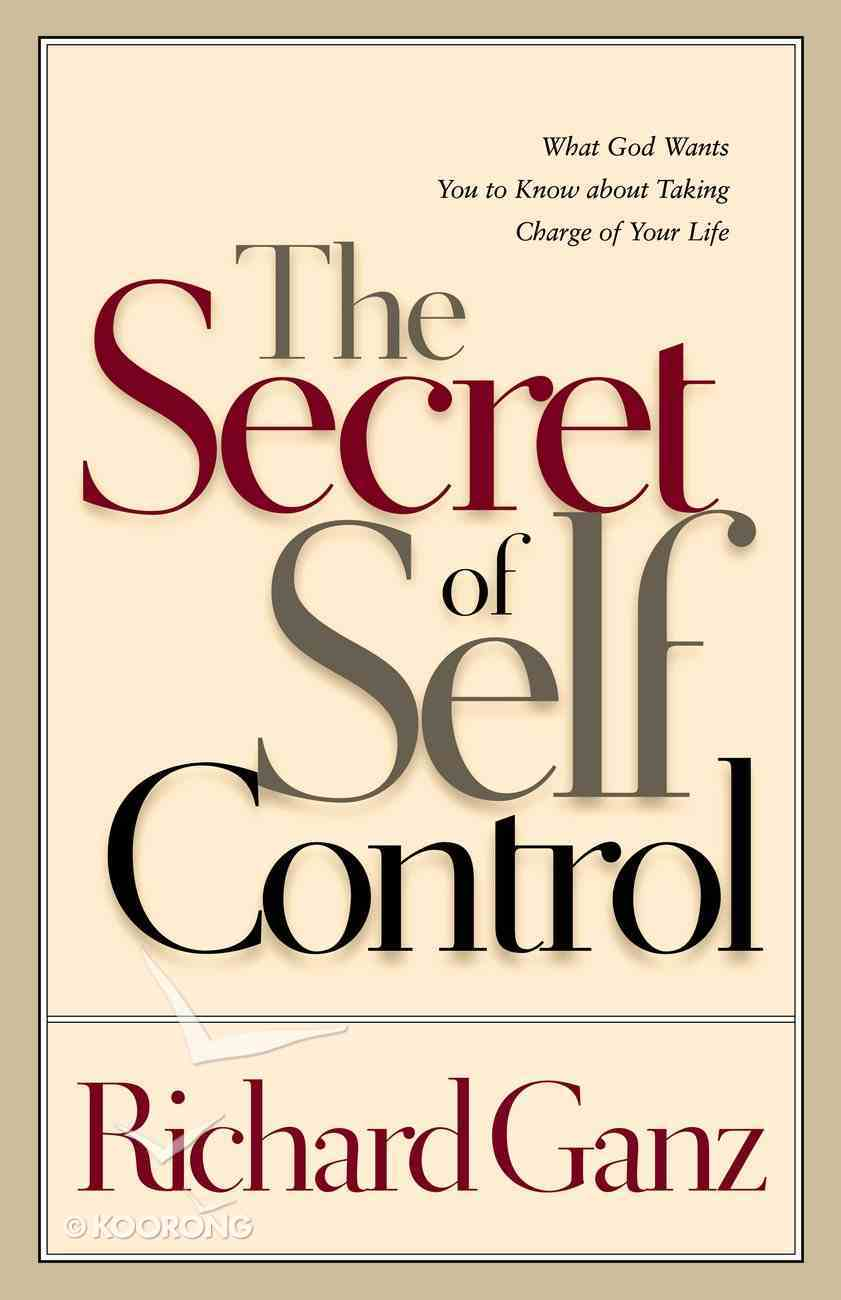 Secret of Self Control the Paperback