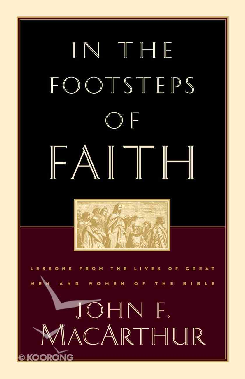 In the Footsteps of Faith Paperback