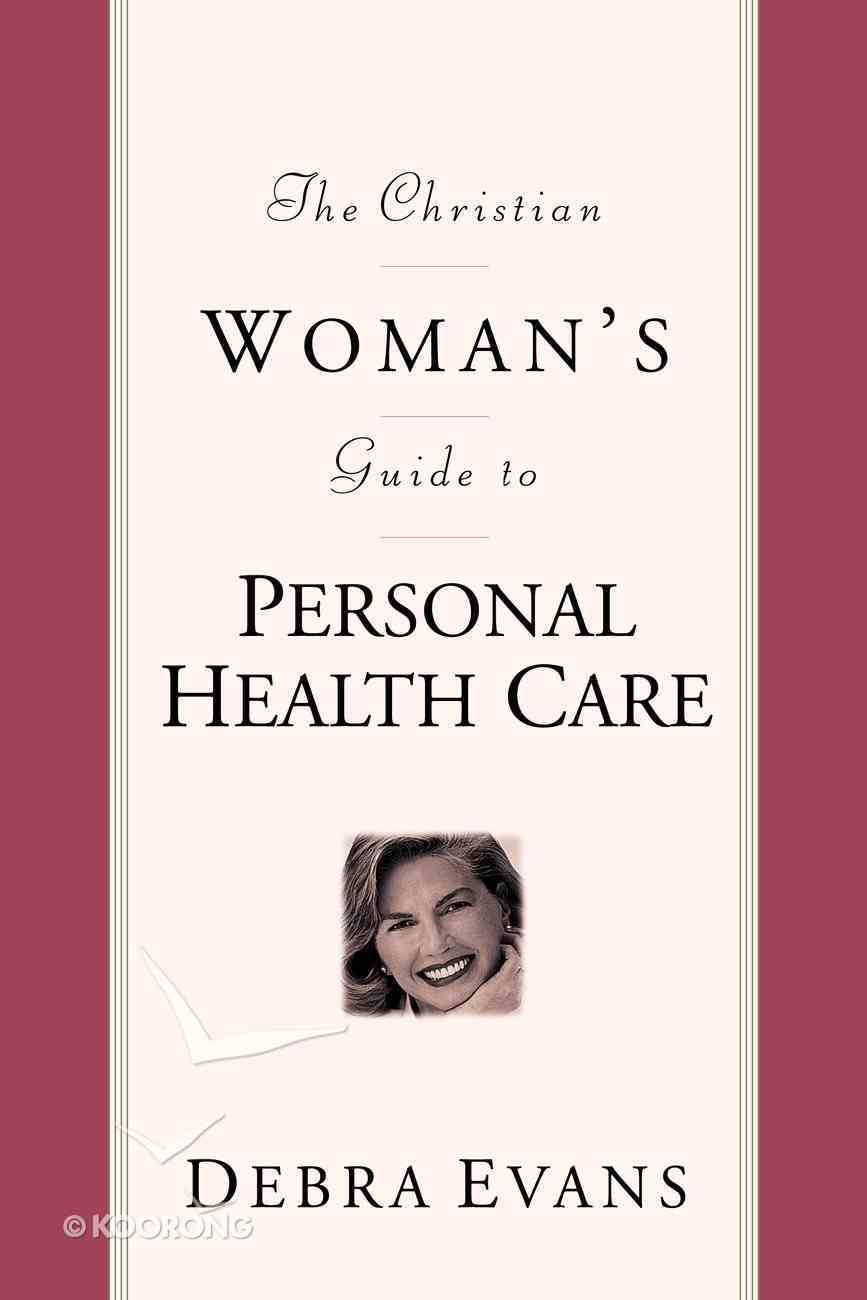 Woman's Guide to Personal Health Care Paperback