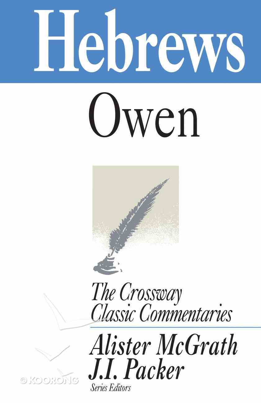 Hebrews (Crossway Classic Commentaries Series) Paperback