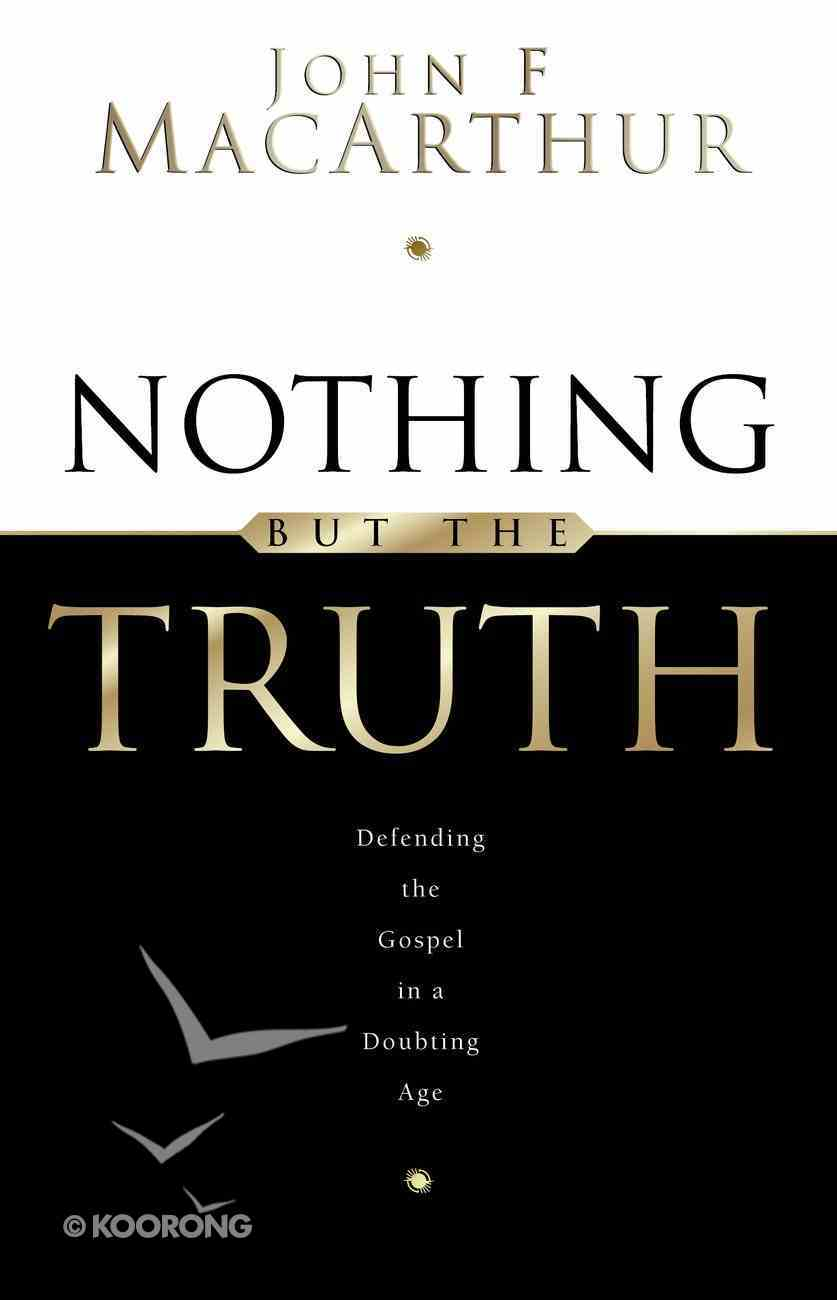 Nothing But the Truth Paperback