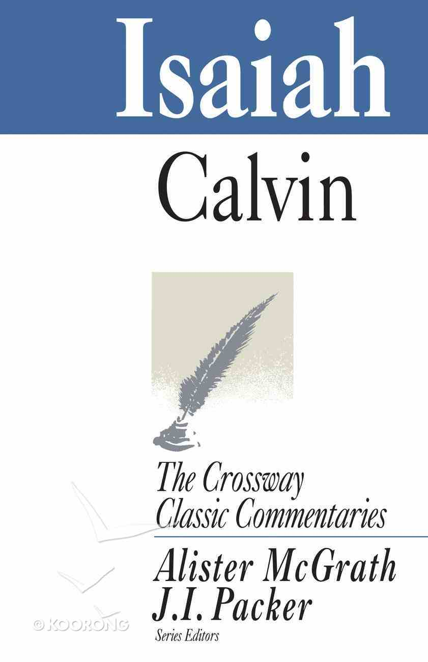 Isaiah (Crossway Classic Commentaries Series) Paperback