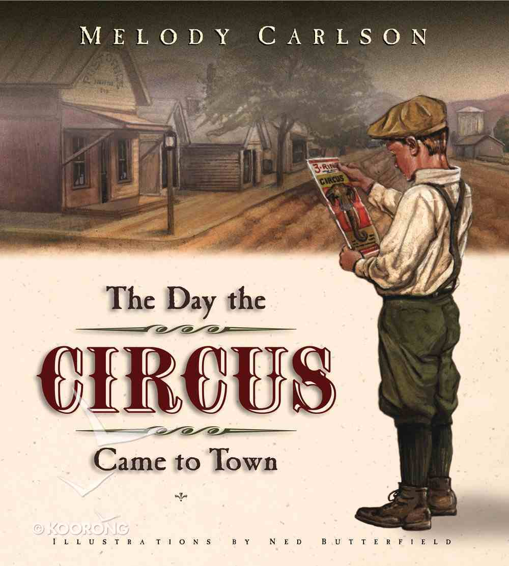The Day the Circus Came to Town Hardback