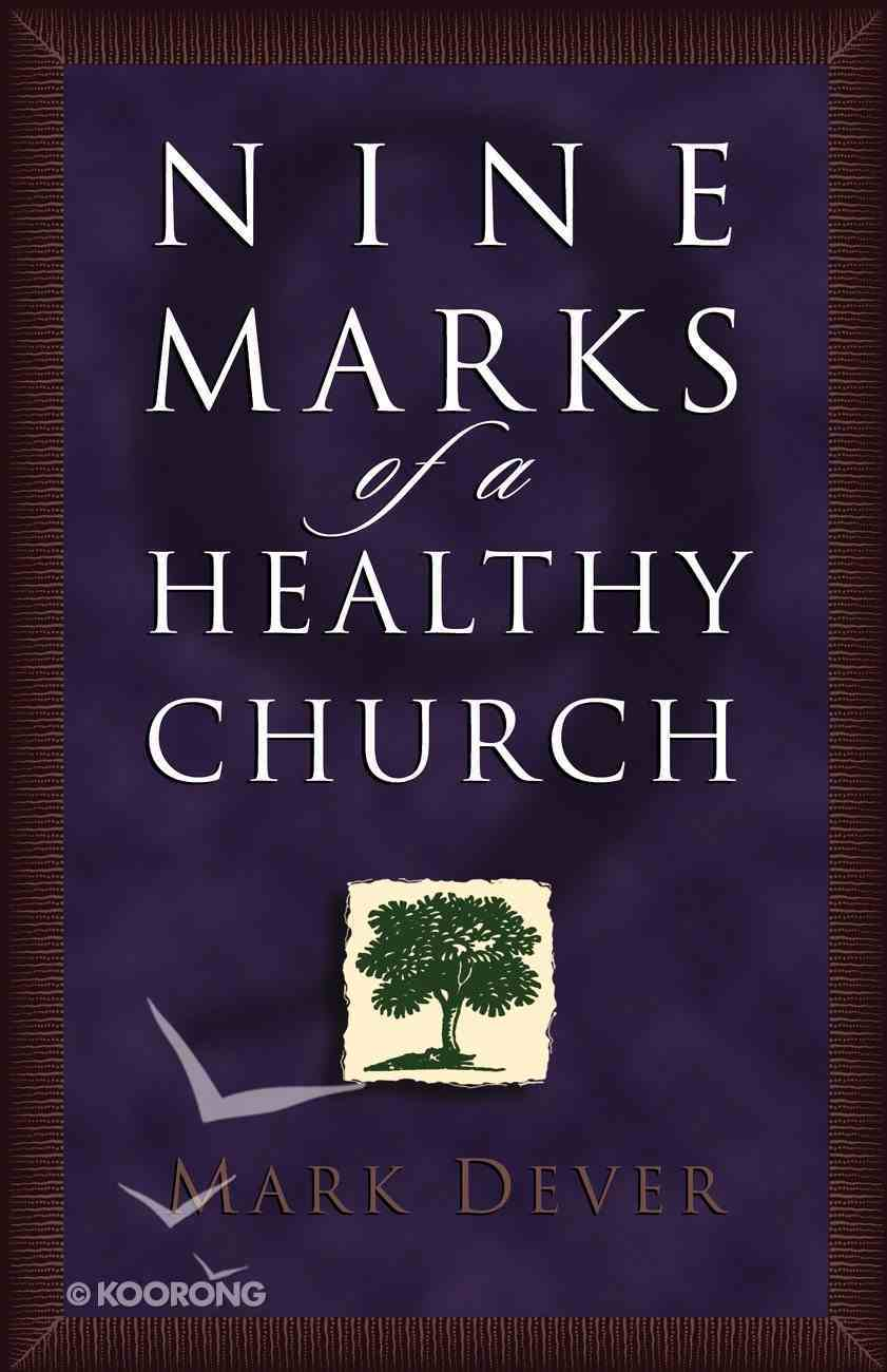 9 Marks of a Healthy Church Paperback