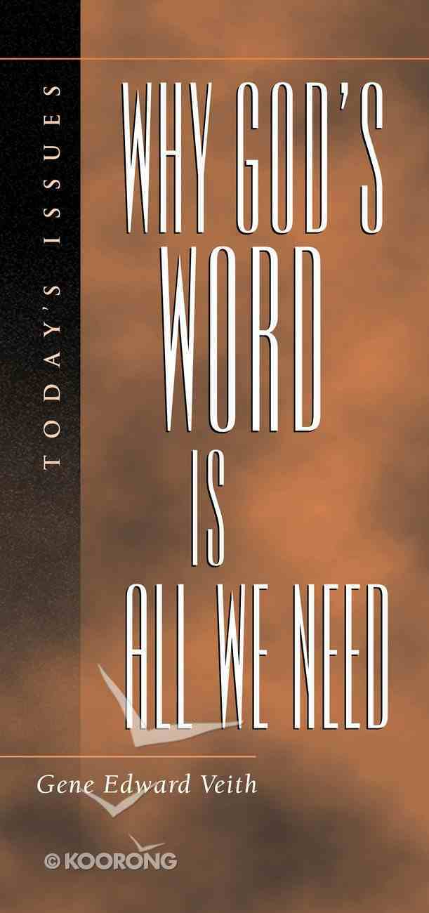 To-Day's Issues: Why God's Word is All We Need Paperback