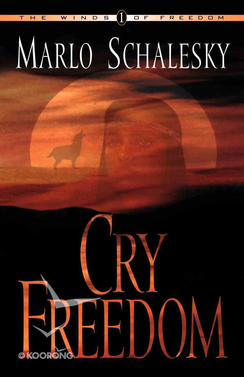 Cry Freedom (#01 in Winds Of Freedom Series) Paperback