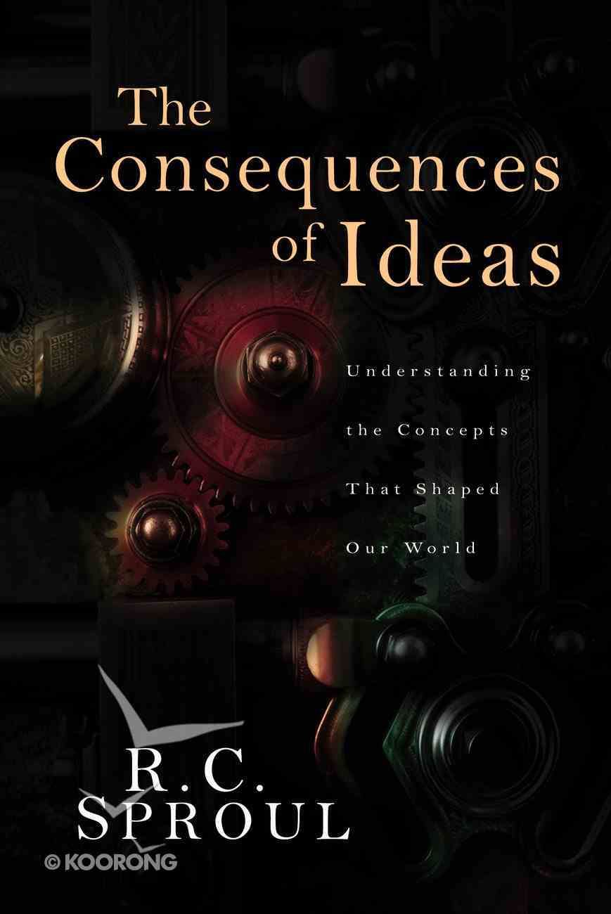 The Consequences of Ideas Hardback