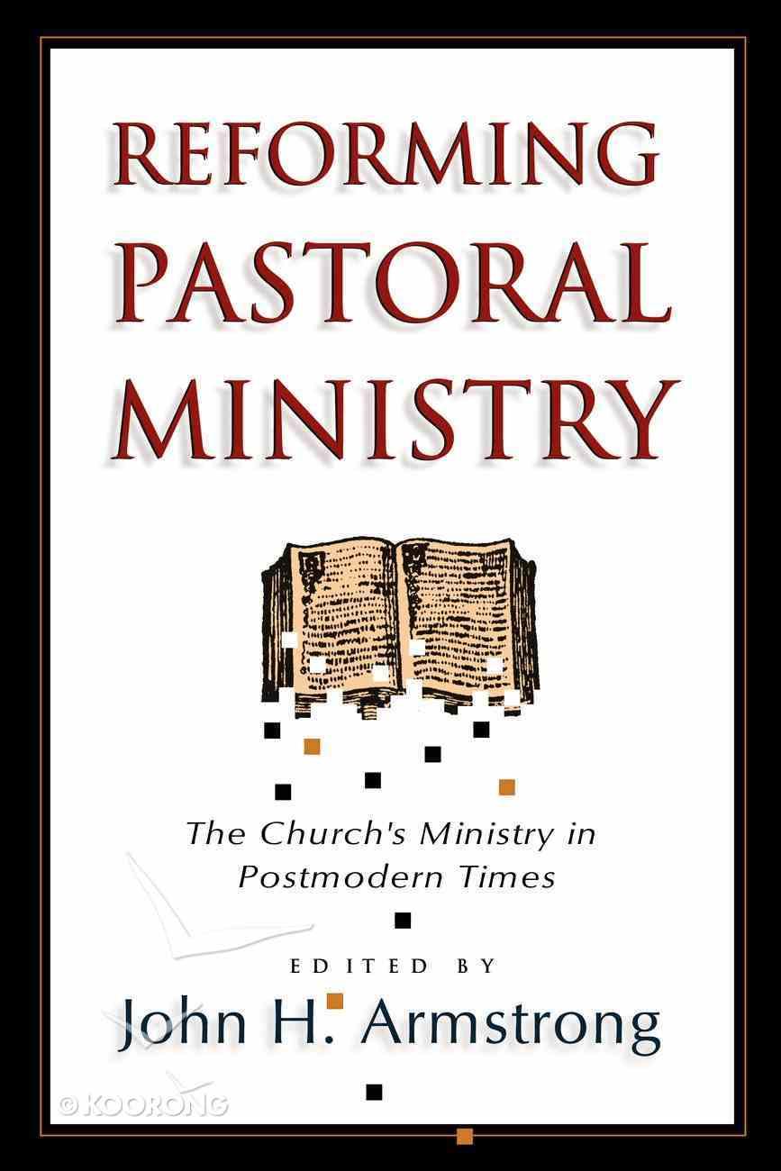 Reforming Pastoral Ministry Paperback