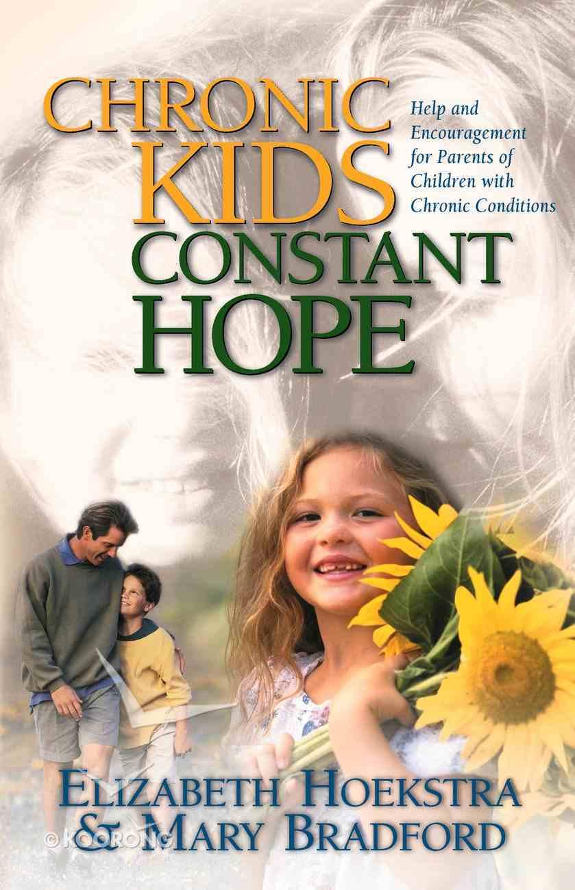 Chronic Kids Constant Hope Paperback
