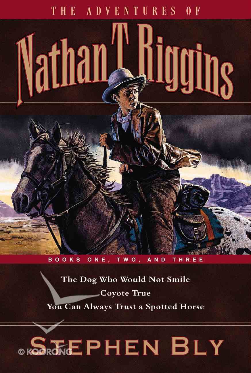 Books 1-3 (Nathan T Riggins Western Adventures Series) Paperback