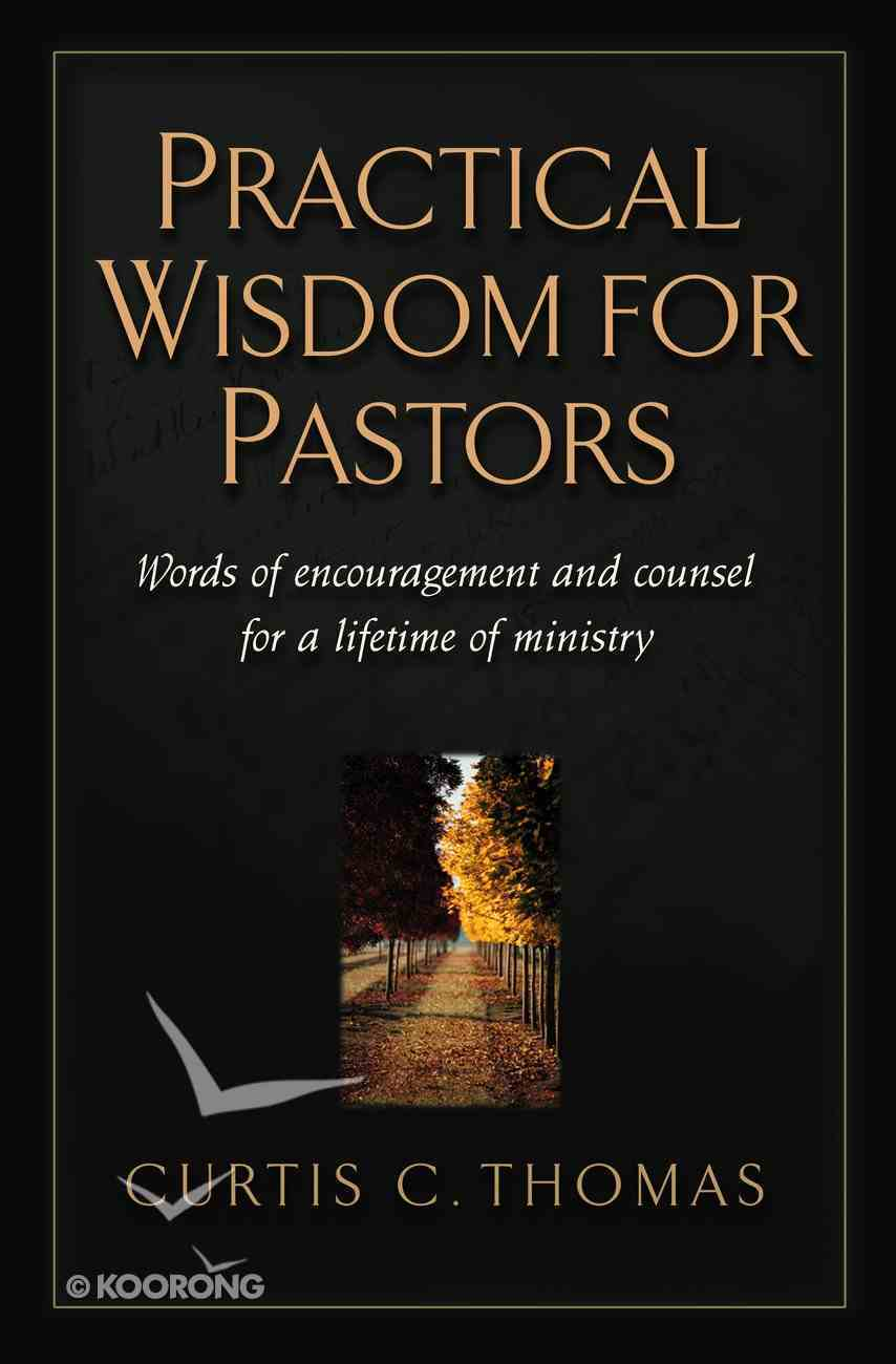 Practical Wisdom For Pastors Paperback
