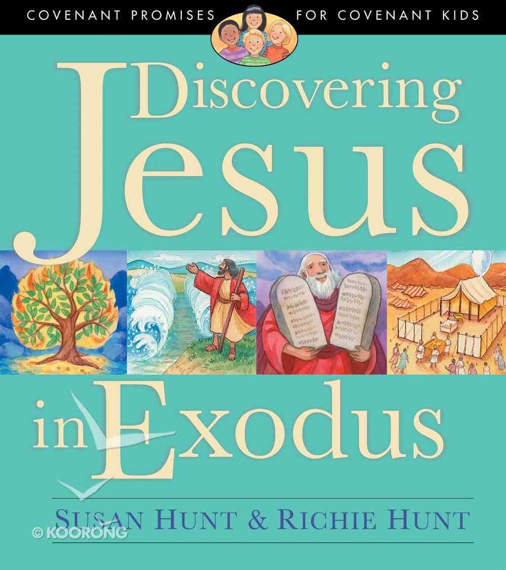 Discovering Jesus in Exodus Paperback