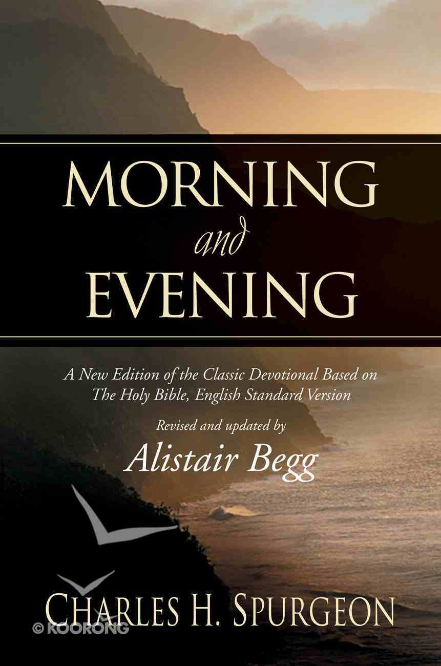 Morning and Evening: ESV Edition Hardback