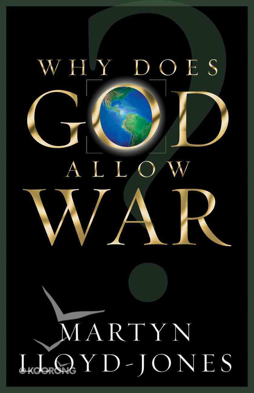 Why Does God Allow War? Paperback