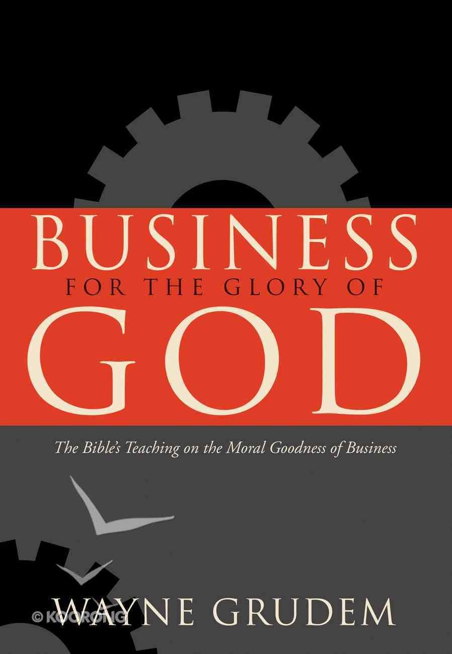 Business For the Glory of God Hardback