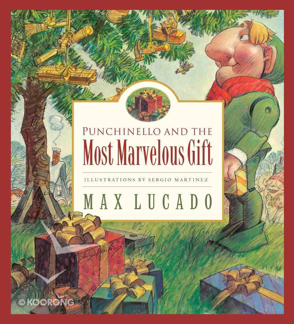 Punchinello and the Most Marvelous Gift Hardback