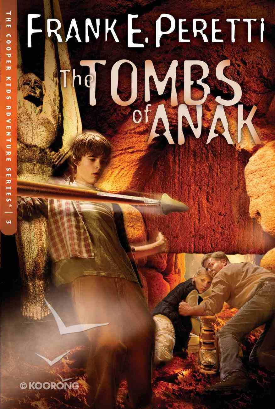 The Tombs of Anak (#03 in Cooper Kids Series) Paperback