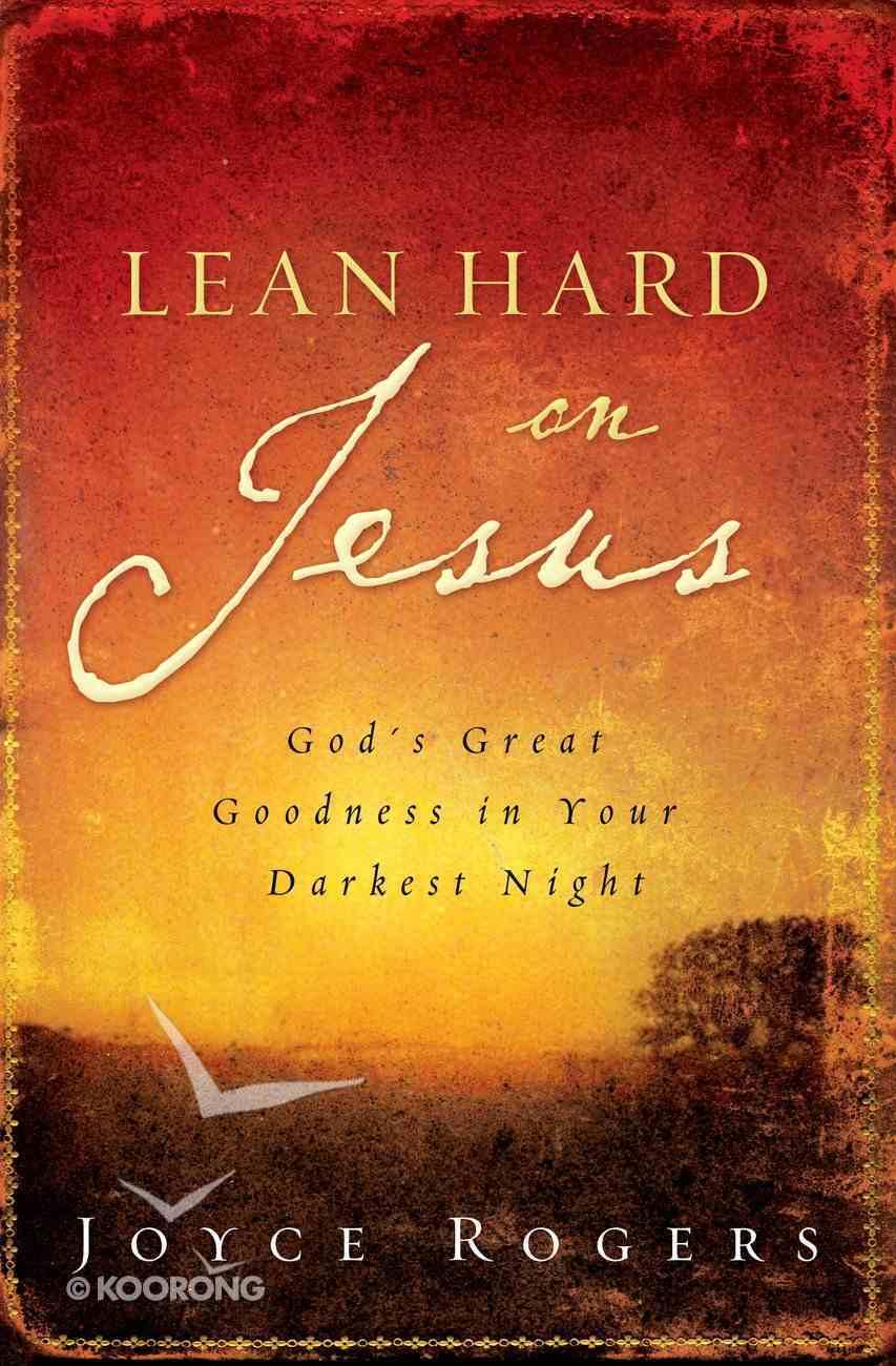 Lean Hard on Jesus Paperback