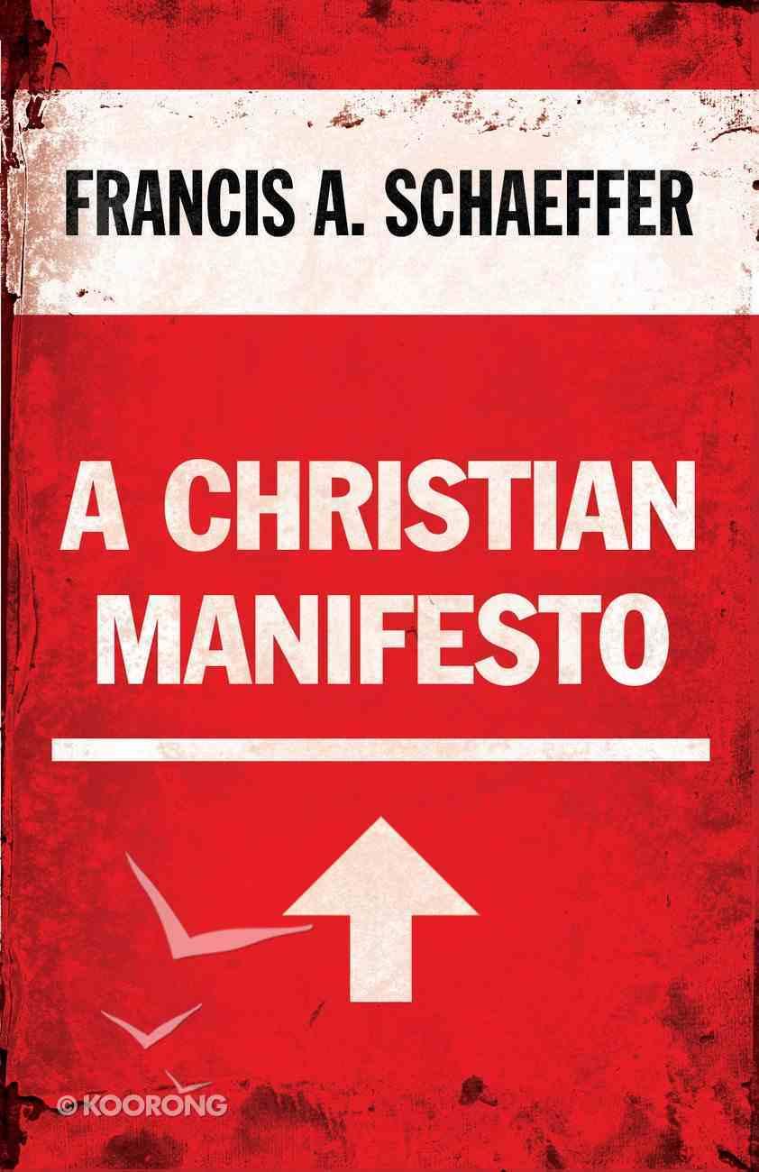 A Christian Manifesto Paperback