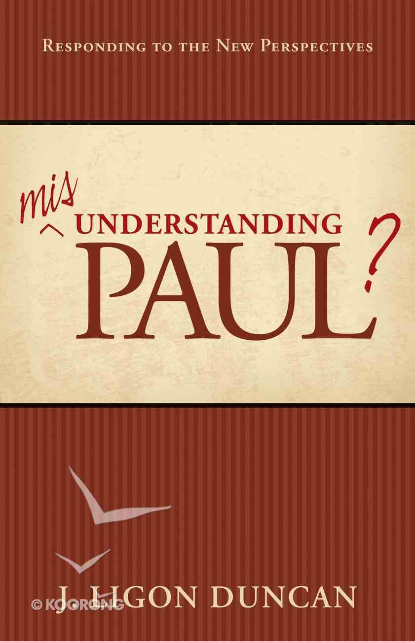Misunderstanding Paul? Paperback