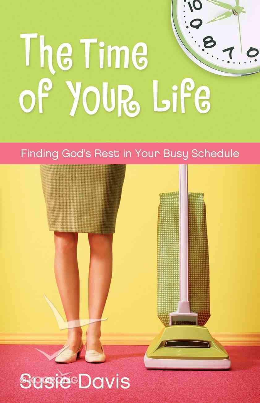 The Time of Your Life Paperback