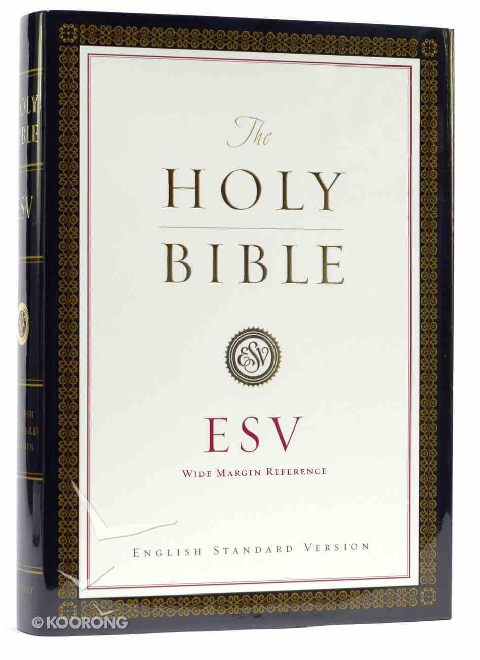 ESV Wide Margin Reference Bible Black Letter Hardback