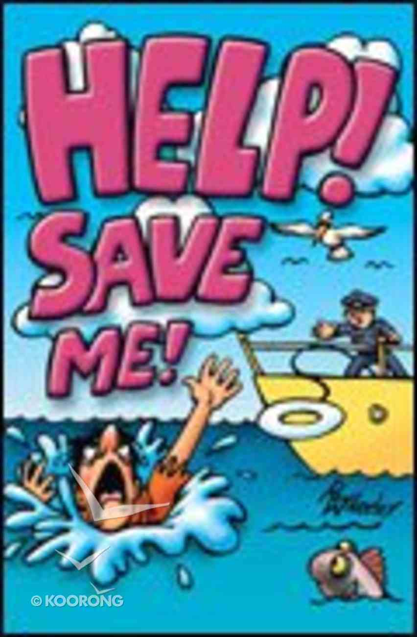 Help Save Me! (Pack Of 25) Booklet