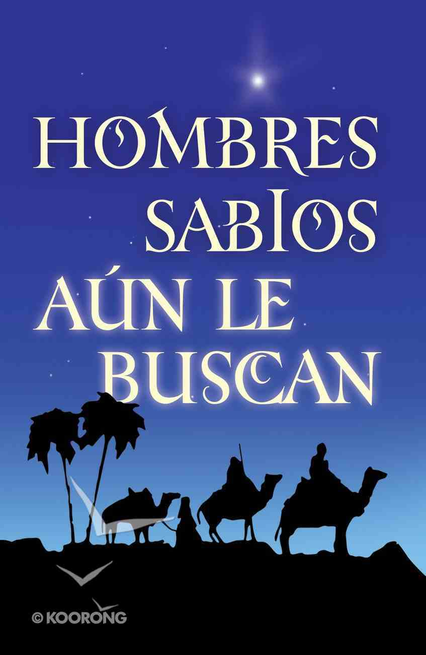 Wise Men Still Seek Him (Spanish, Pack Of 25) Booklet