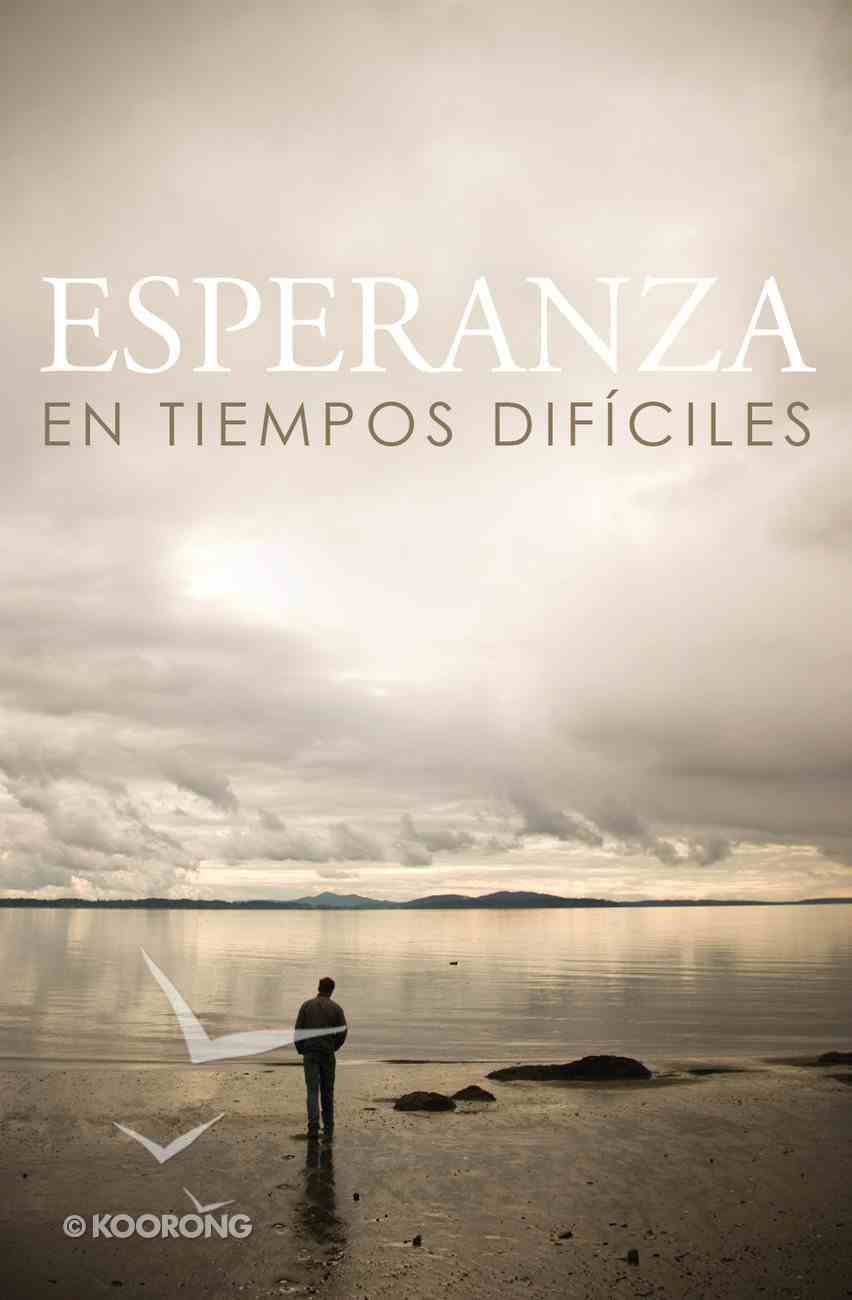 Hope For Hard Times Nvi (Spanish, Pack Of 25) Booklet