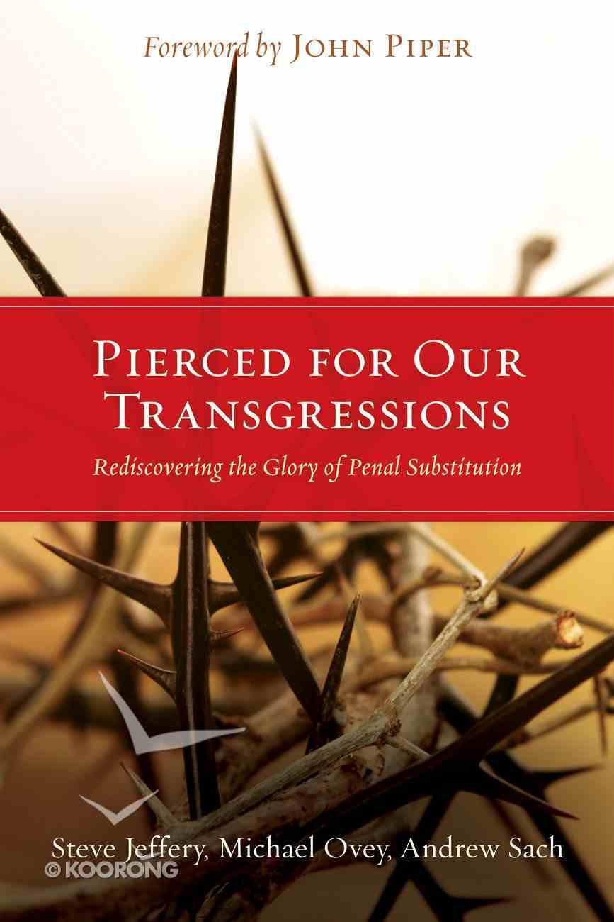Pierced For Our Trangressions Paperback