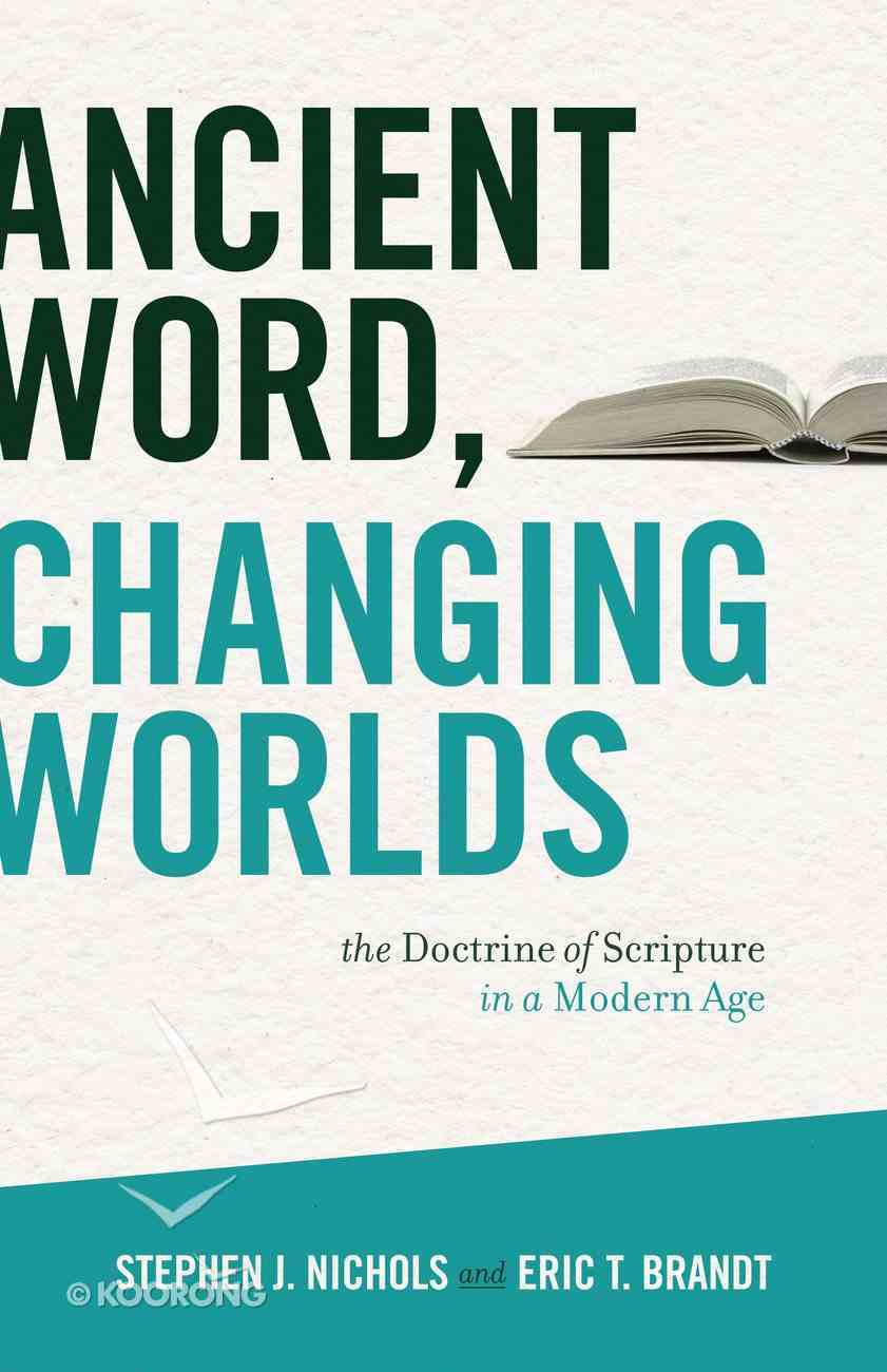 Ancient Word, Changing Worlds Paperback
