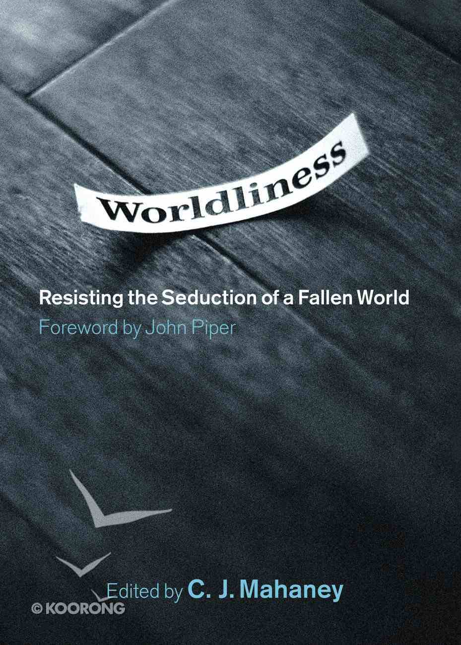 Worldliness Hardback
